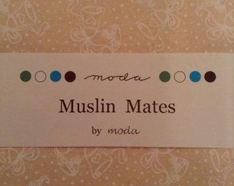 Muslin Mates by Moda
