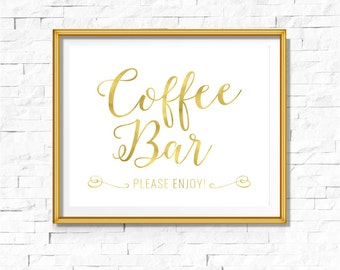 DIY PRINTABLE Gold Coffee Bar Sign | Instant Download Wedding Ceremony Reception | Gold Foil Calligraphy Print | Suite | WS1