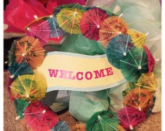 Umbrella Luau Welcome Wreath