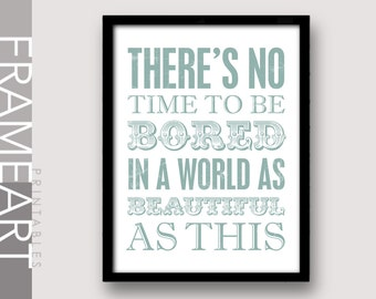 """Printable Wall Art """"No Time To Be Bored"""" Vintage Blue Distressed Print Frame Art, Typography Print, Home Décor, Wall Décor 73DS"""