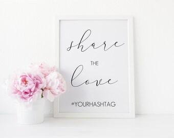 Wedding Hashtag Sign, Hashtag Wedding Sign, Wedding Hashtag, Printable Wedding Sign, Wedding Sign, Share the Love Sign, Wedding Printable