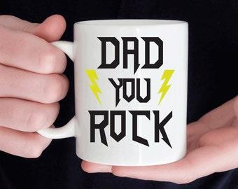 Dad you rock mug, gift for dad
