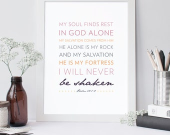 Psalm 62:1-2 Printable, Bible Verse Art, Scripture Print, Typography Wall Quote, Instant Download, Art Print, Nursery Printable