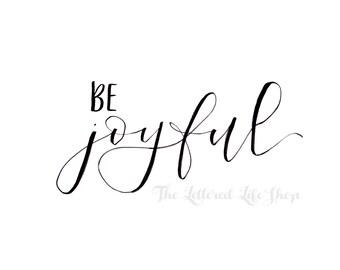 BE: Joyful