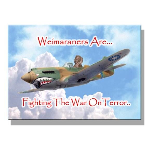 Weimaraner War on Terror Fridge Magnet