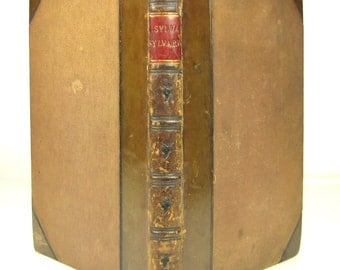 Sylva Sylvarum: of A Naturall Historie. In Ten Centuries. Written by the Right Honourable Francis Lo. Verulam London 1631 Leather Decorative