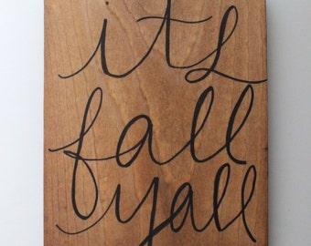 Mini It's Fall Ya'll - Wood Sign - Home Decor