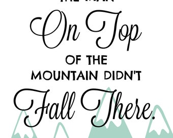 the man on top of the mountain print