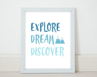 On Sale! Explore Dream Discover Wall Art Printable Digital Download