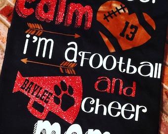 I can't keep calm i'm a football and cheer mom shirt