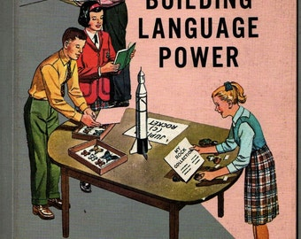 Building Language Power 8 - Sr. Hilda Marie, Sr. Marie Georgette, and Sr. Mary Josetta - 1962 - Vintage Text Book