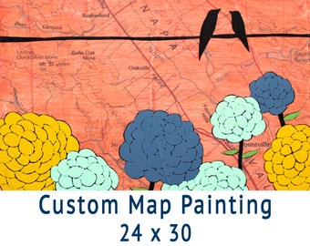 Custom Map Painting // Get a Customized Map Art Wedding Gift or Map Art Anniversary Gift 24x30