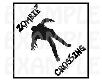 PDF: Zombie Crossing Sign 2 - Halloween Crossing Sign Party Warning Caution Zone Undead Silhouette Walking Dead