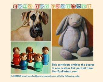 """Gift Certificate for custom toy or pet portrait 5""""X7"""""""
