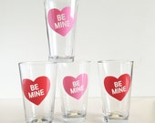 Be Mine - Red and Pink Conversation Heart pint glasses- SET OF 4