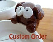 Custom order for SoulDoctorDesigns - Sitting Brown Dog