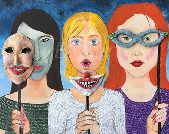 Women with Masks Print - 5 x 7 Print - Contemporary Art - Three Women Print - Girlfriends Print - Pop Art - Unusual Art - Unusual Print