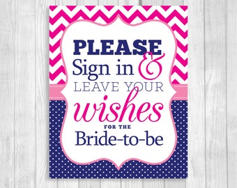 Please Sign in & Leave Your Wishes 8x10 Printable Bridal Shower Bride-to-Be Guest Book Sign in Hot Pink Chevron and Navy Blue Polka Dots