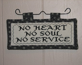 No Heart No Soul No Service counted cross stitch mini quilt wall hanging FREE SHIPPING