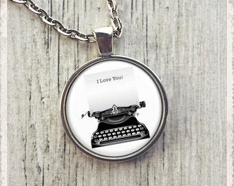 I Love You Typewriter - Photo Pendant Necklace -  Literary Jewelry or Key Ring Keychain - Customize