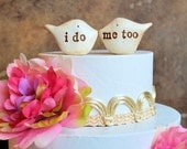 Wedding cake topper...Love birds... i do, me too ... Handmade and perfect for rustic weddings, ships FAST