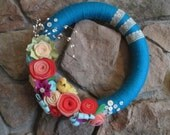 Spring Wreath Turquoise Yarn and Felt 15 inch