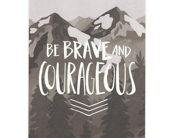 Brave and Courageous Art Print - 16x20 // 1canoe2 // Hand illustrated