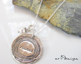 Silver Necklace - Rooted - Fine Silver Pendant - Inspirational Necklace - Quote Jewelry - Beth Cole