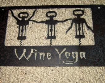 Wine Yoga-Metal art, wine signs, yoga art, fitness, rustic art, wine humor
