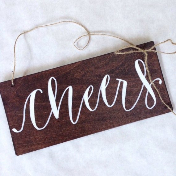 Wedding Bar Sign rustic barn easy to hang calligraphy style handwritten sign CHEERS