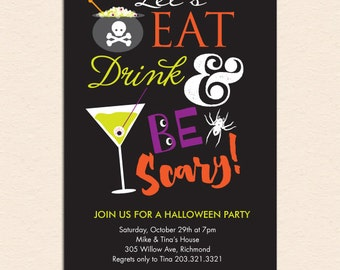 Eat, Drink and Be Scary Halloween Party Invitation (Printable File OR Cardstock Printed Cards Also Available)