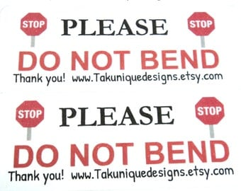 "30 ""Please Do Not Bend"" labels stickers, With Your Shop Name or URL, 1 x 2 5/8 inches, Stop Signs, White Red Black, Packaging"