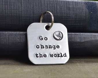 Go Change the World Keychain - Graduation Gift - Gifts for Graduates - Uplifting - Optimistic -  Gifts Under 20 - Gifts Under 25