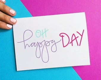 oh happy day congrats congratulations card engagement card thinking of you just because any occasion colorful script calligraphy quote card