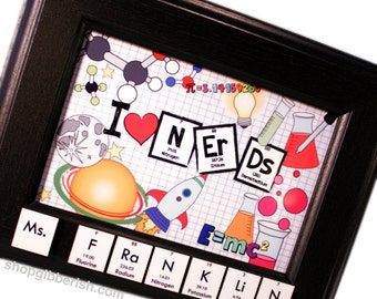 I [HEART] Nerds Science Name-Sign, Plaque - Chemistry, Periodic Table of Elements// Periodic Table Name// Custom Gift Idea