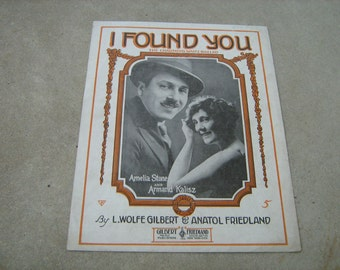 1919  vintage sheet music (  I found you  )