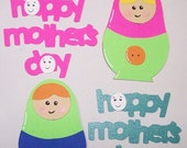 ON SALE Nesting Doll, Happy Mothers Day, Colorful, Pink, Women, Paper Piecings, Scrapbooking, Card Toppers, Card Making, Favor Tags, Gift Ta