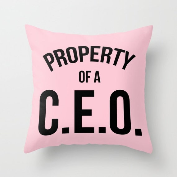 Property of a C.E.O. Poly Pillow | Pillow Cover | Throw Pillow | Accent Pillow | Statement Pillow