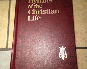 1978 Hymns of the Christian Life Hymn Book