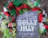 HOLLY JOLLY CHRISTMAS chalkboard sign wreath, gorgeous christmas wreath, sparkle ribbon- Christmas wreath, Chalkboard Sign