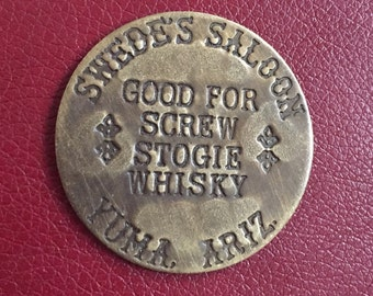 Vintage Antiqued Brass Brothel Token-Swedes Saloon- (Prices reflect 50% off special)