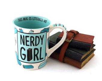 Nerdy Girl mug for reader, book lover, librarian, writer, geek, nerd, smart girls, big books, reading, large 16 oz mug