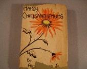 Antique Chrysanthemums Book / WhittleseyHouse Garden Series /1939 by Alex Cumming / Vintage Garden