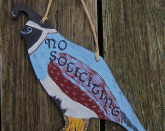 No Soliciting Sign Quail - California State Bird - Hand Painted Wood