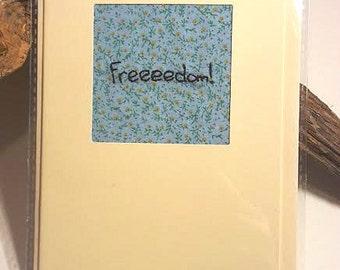 Freeeedom! Embroidered Greetings Card