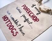 If Every Porkchop... Cotton Tote Bag, Shoulder bag, Handbag - Steven Universe Inspired