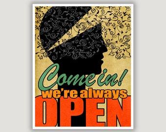 Unique Wall Art, dorm door art, We're Always Open, open sign, open minded quote, office art, classroom art, colorful art, typography art