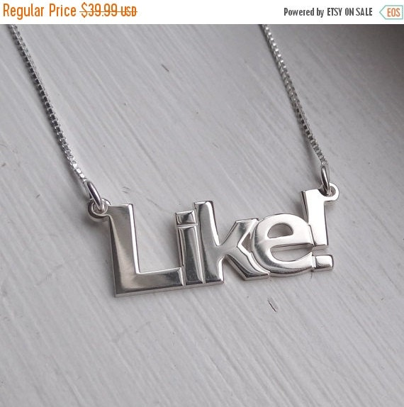 July Sale Double Thick Facebook LIKE Name Necklace with Any Name up to 13 Letters, solid sterling silver, perfectly cut and polished, verdan