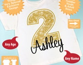 Second Birthday Shirt, Golden 2 Birthday Shirt, Personalized Girls Birthday Gold Color Age and Name Tee or Infant Onesie (10022013a)