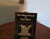 Vintage Book: The magic Powers of your Mind